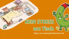 Tipps für Eltern und Kinder, um stressfrei am Essenstisch zu sitzen