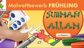 Malwettbewerb-fruehling-subhanallah