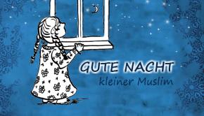 Gute Nacht Muslim